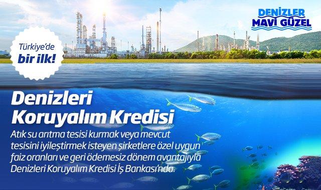 Denizleri Koruyalım Kredisi Kampanyası